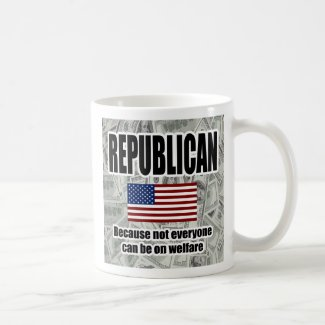 Funny Republican Welfare Mug mug