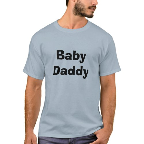 Click to see the Baby Daddy shirt
