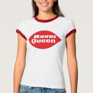 Raver Queen shirt